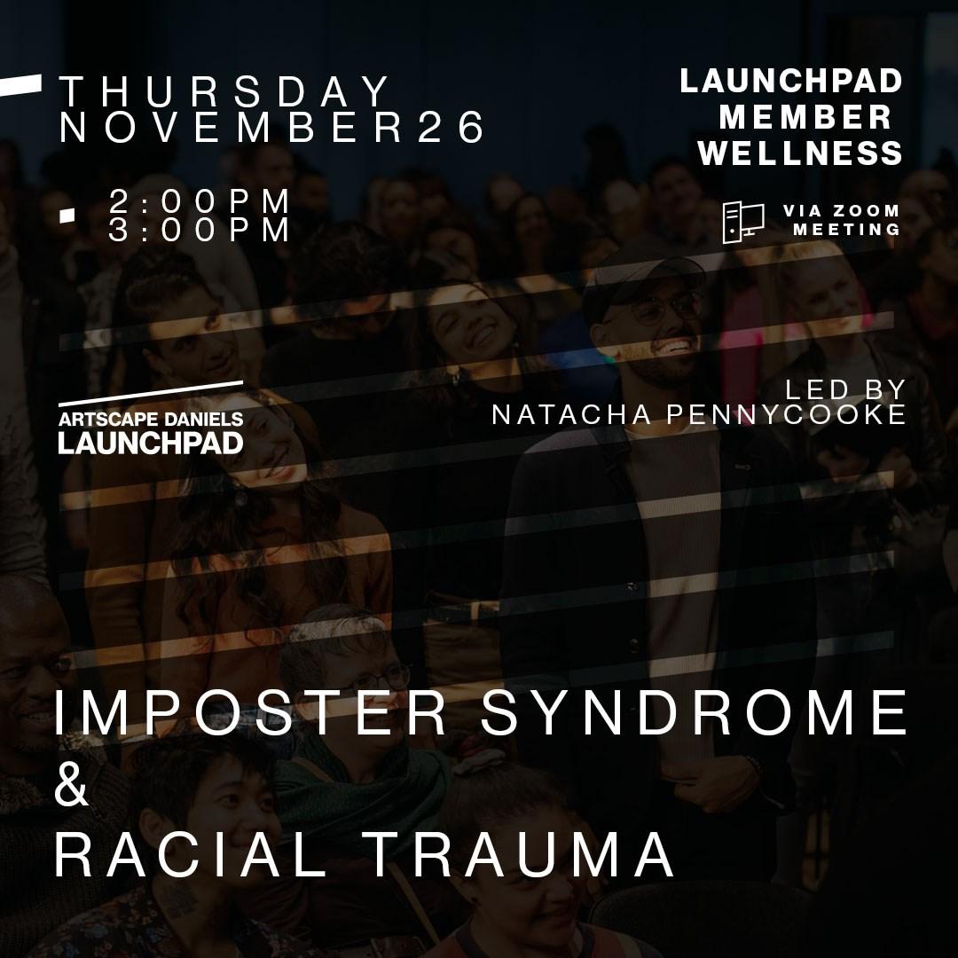 Imposter Syndrome & Racial Trauma