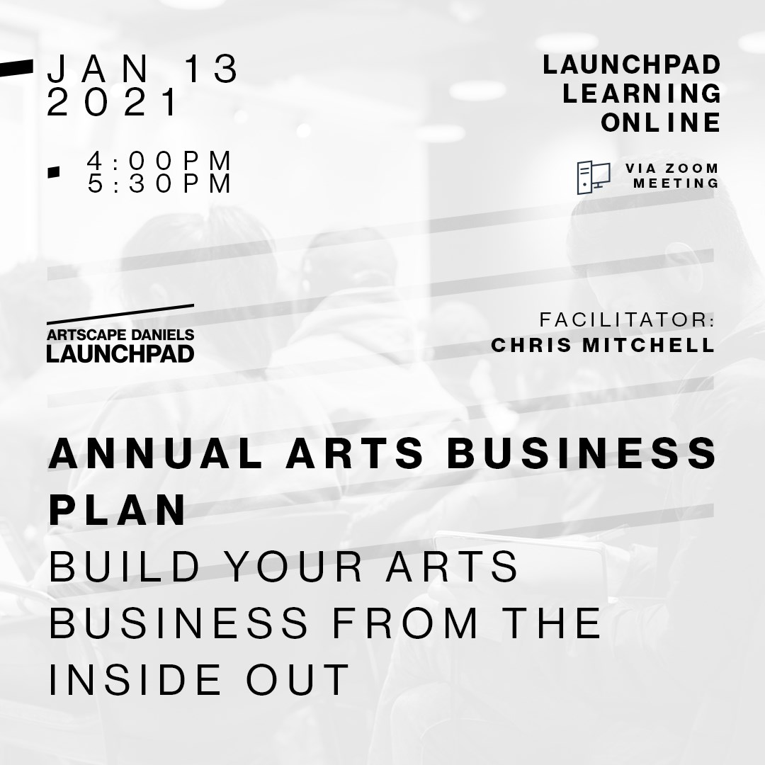 ANNUAL ART BUSINESS PLAN: Build Your Arts Business from the Inside Out