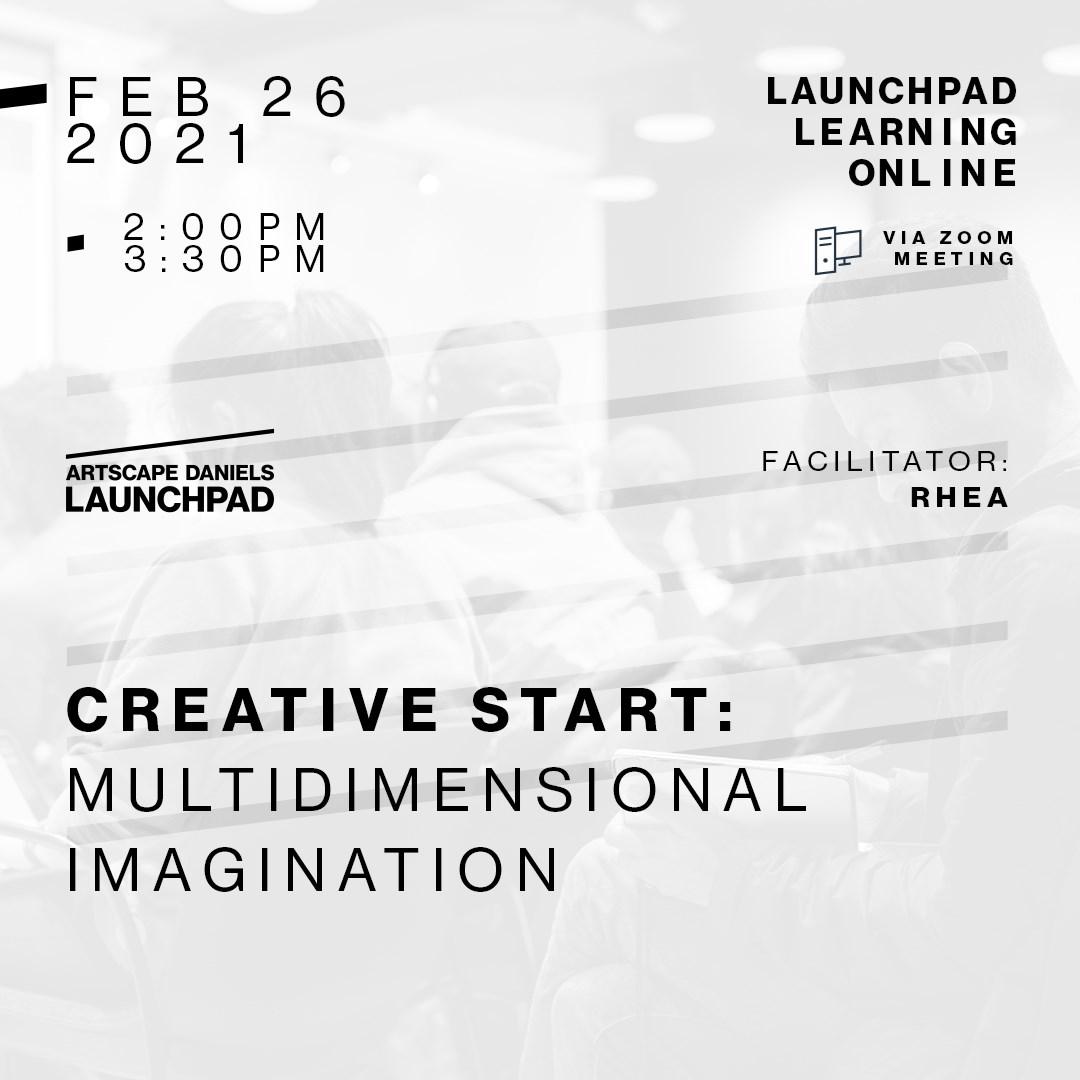 CREATIVE START: Multidimensional Imagination