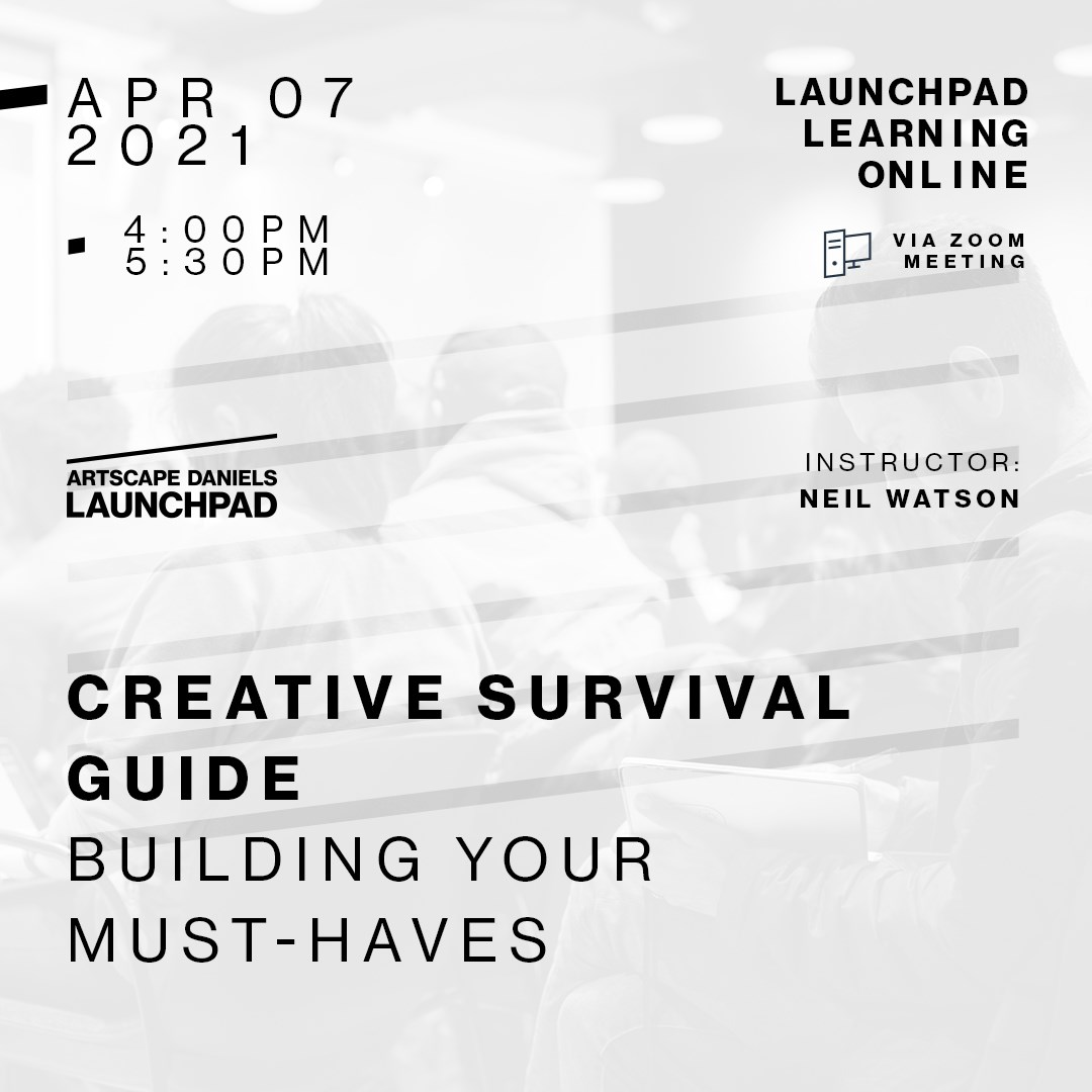 CREATIVE SURVIVAL GUIDE - 1 - BUILDING YOUR MUST-HAVES
