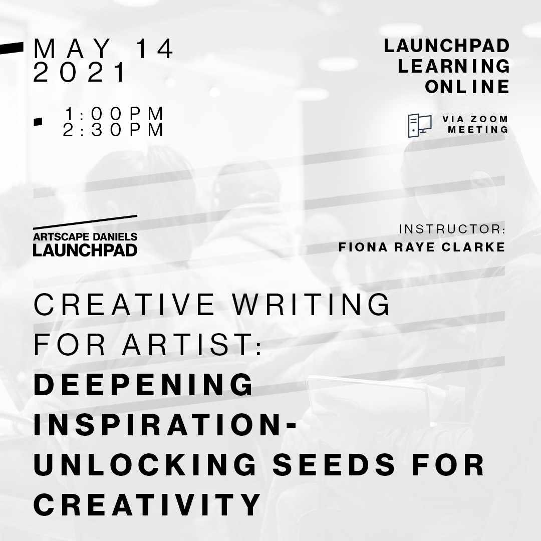 Creative Writing for Artists: Deepening Inspiration - Unlocking Seeds for Creativity