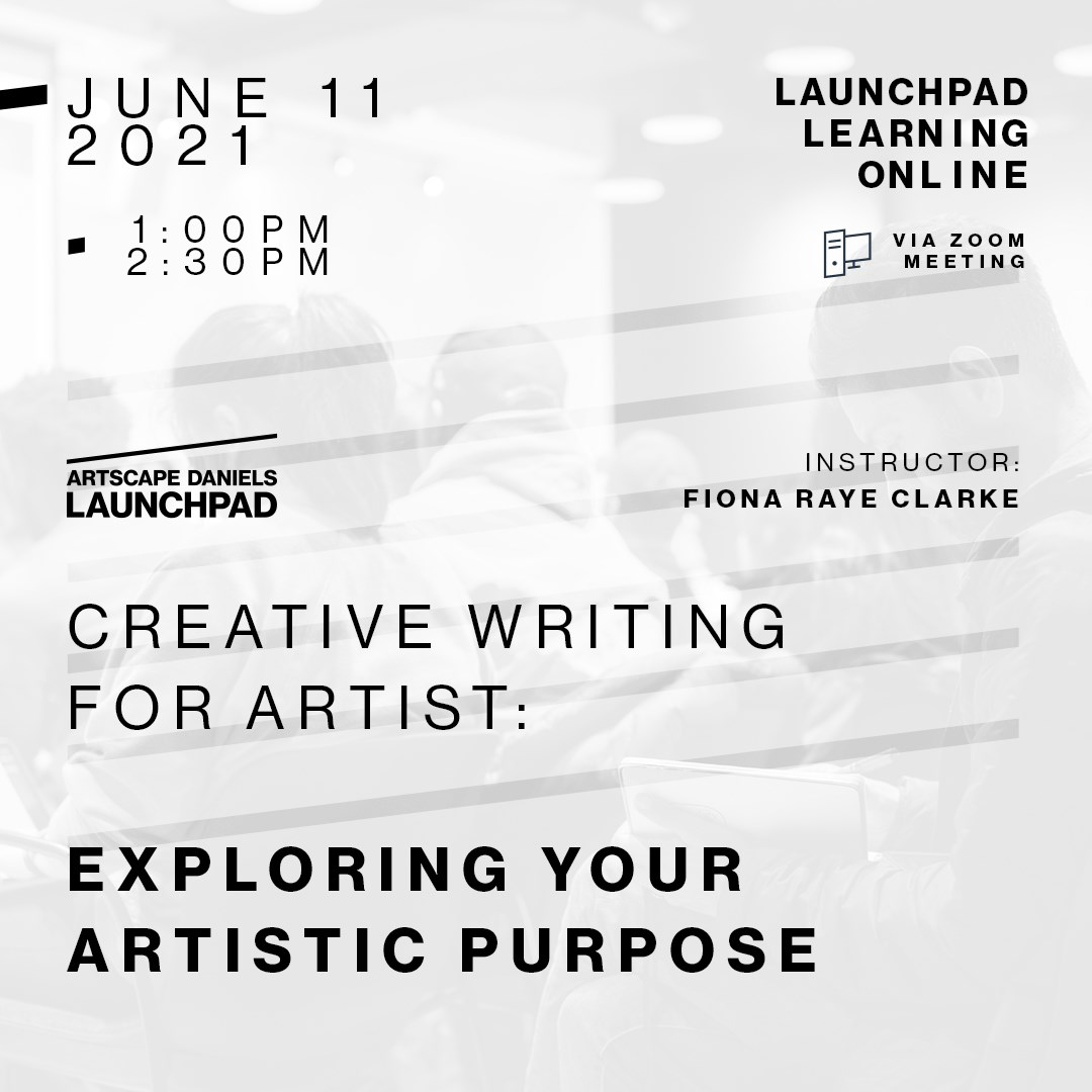 Creative Writing for Artists: Exploring Your Artistic Purpose