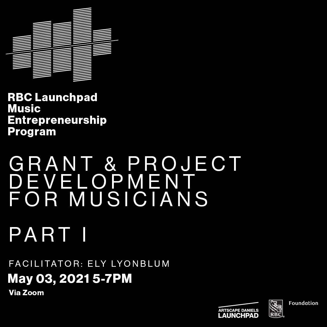 Grant & Project Development  for Musicians - Part I