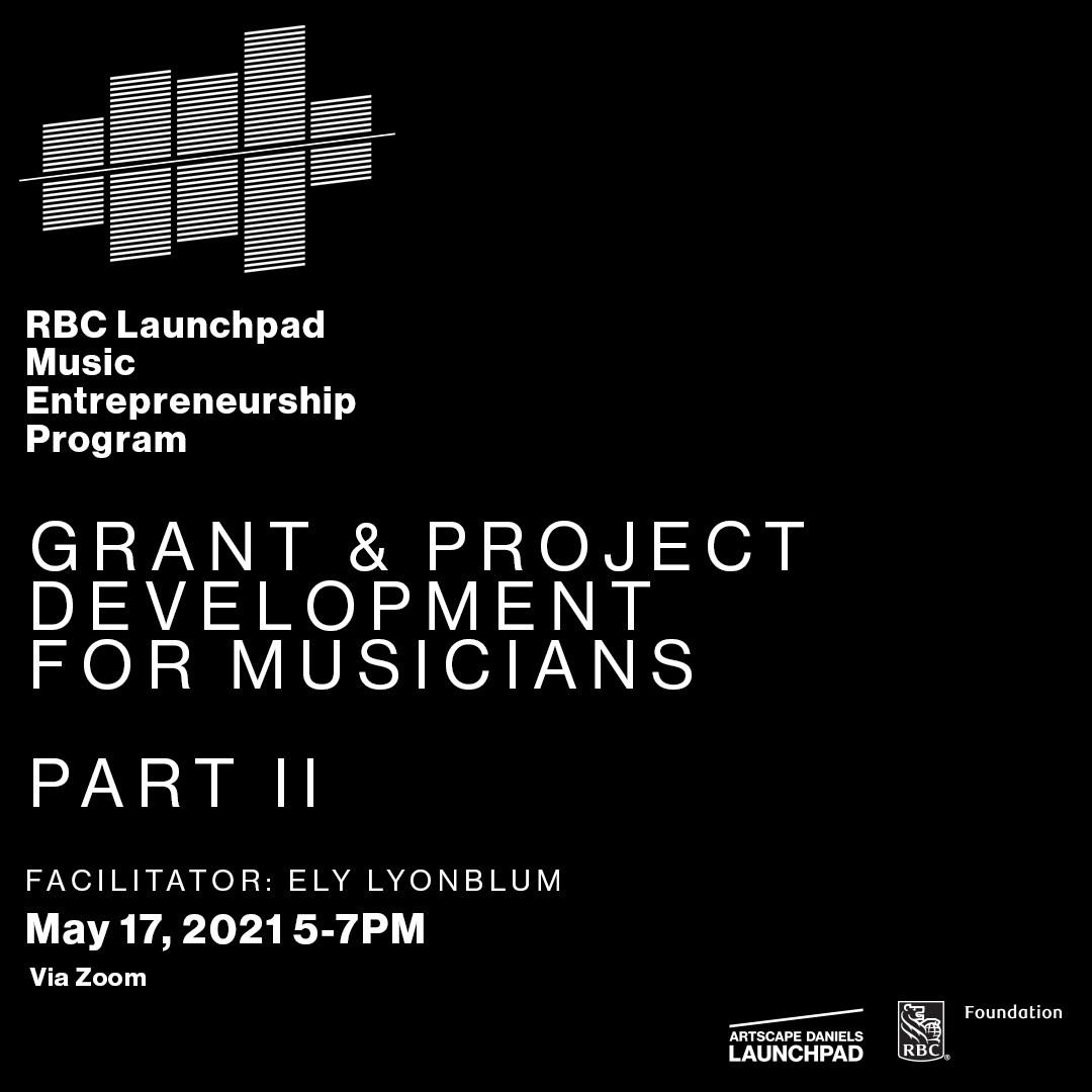 Grant & Project Development  for Musicians - Part II