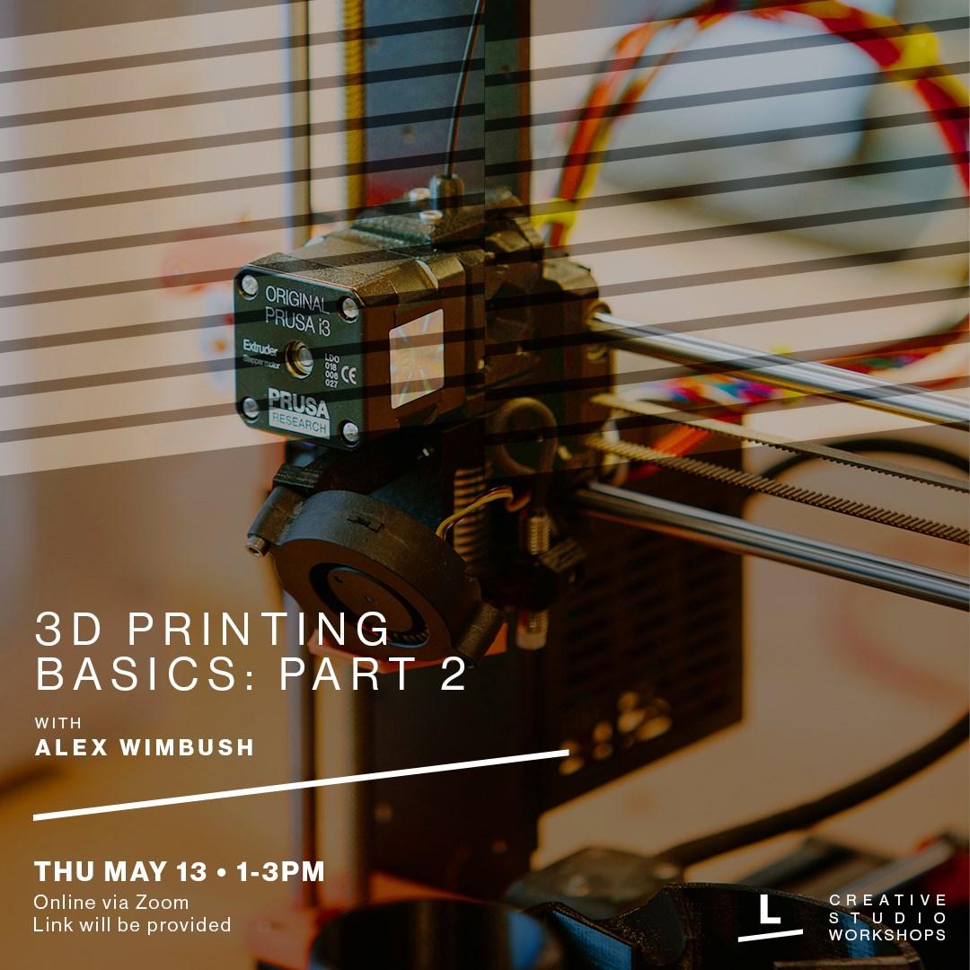 3D Printing Basics - Part 2