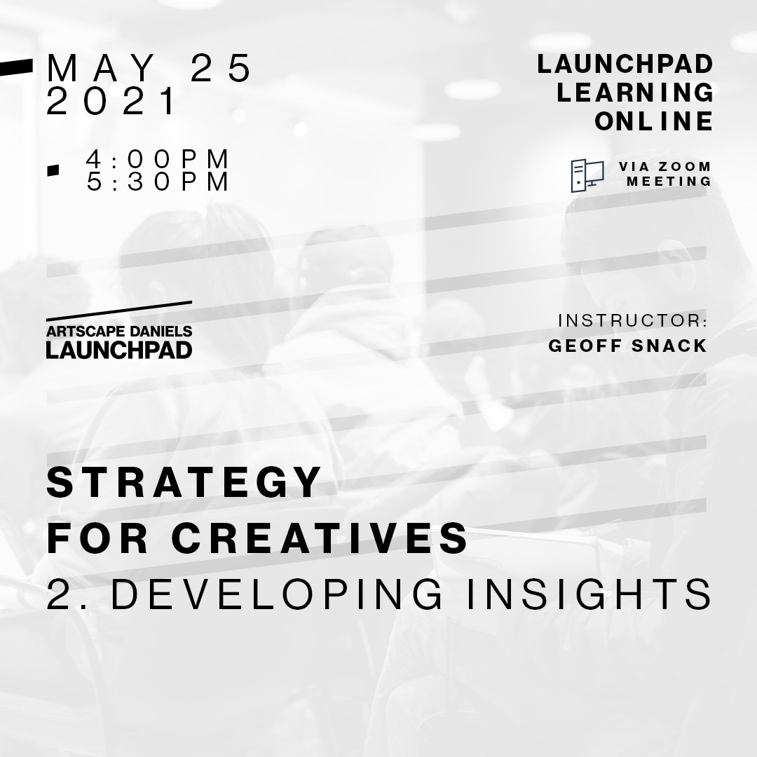 Strategy for Creatives - 2 - Developing Insights