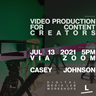 Video Production for Content Creators