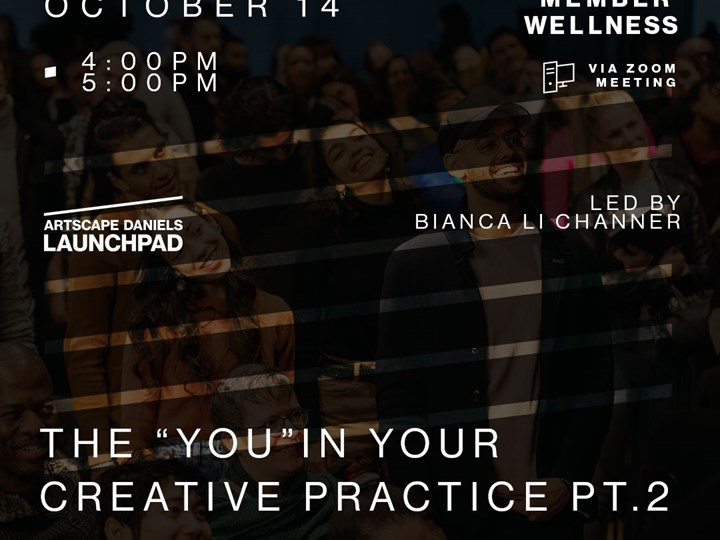 """The """"You"""" In Your Creative Practice PT.2"""