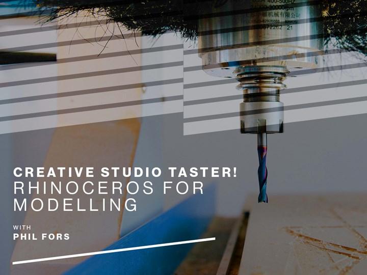 Creative Studio Taster! Rhinoceros for 3D Modelling