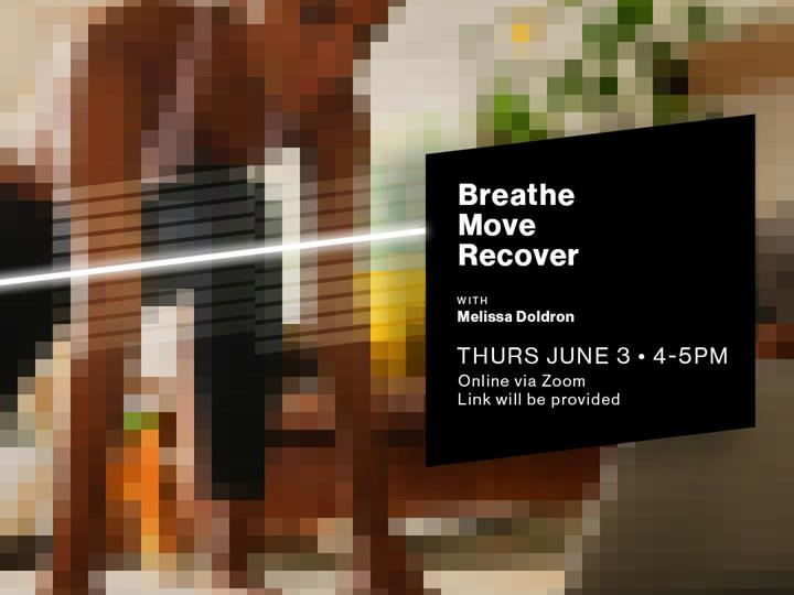 Breathe. Move. Recover