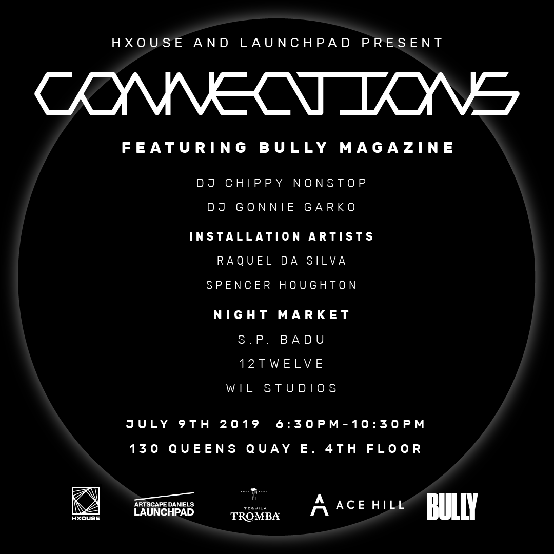 Launchpad and HXOUSE Present: Connections, Featuring BULLY MAGAZINE